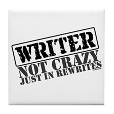 Not Crazy Just In Rewrites Tile Coaster