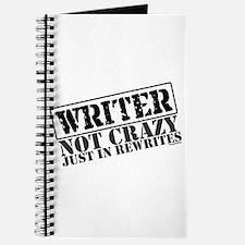 Not Crazy Just In Rewrites Journal