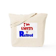 Retirement Bliss.:-) Tote Bag