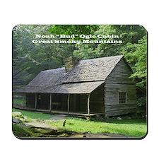 """Noah """"Bud"""" Ogle Cabin Mousepad"""