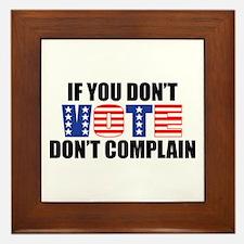 If You Don't Vote Framed Tile