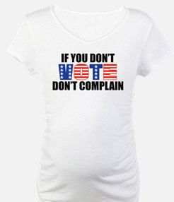If You Don't Vote Shirt