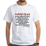 Moliere Writing Quote White T-Shirt