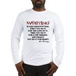 Moliere Writing Quote Long Sleeve T-Shirt