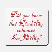 Disability = Sexability Mousepad