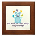 Easter Bunny? I've got Gramps! Framed Tile
