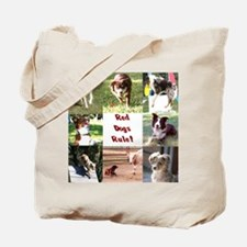 Red Dogs Rule Too! Tote Bag