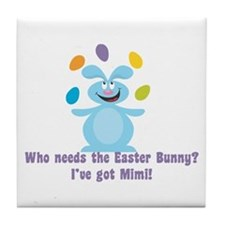 Easter Bunny? I've got Mimi! Tile Coaster