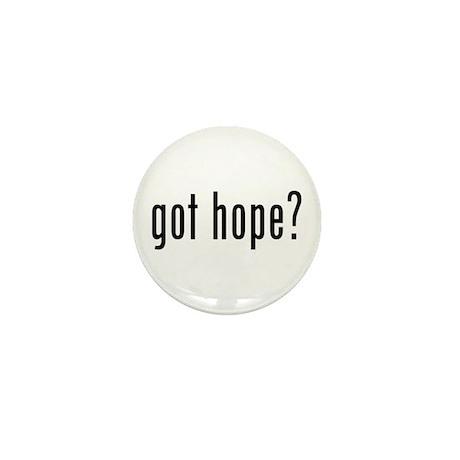 got hope? Mini Button (100 pack)