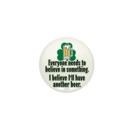 I Believe in Beer - Mini Button