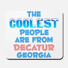 Coolest: Decatur, GA Mousepad