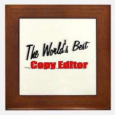 """The World's Best Copy Editor"" Framed Tile"