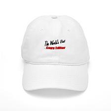 """The World's Best Copy Editor"" Baseball Cap"