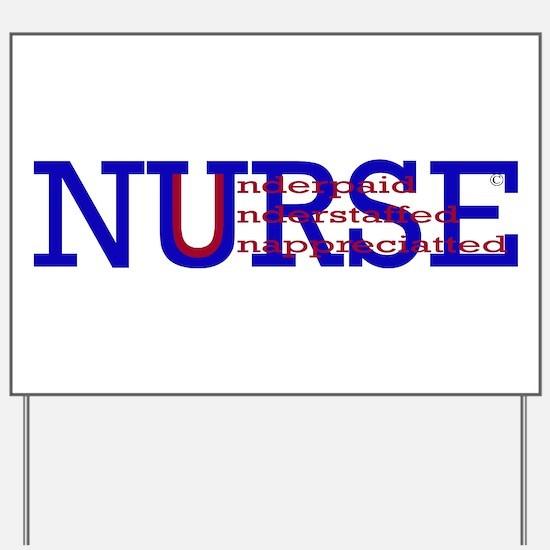 Nurse are.... Yard Sign