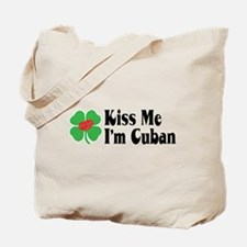 Kiss Me I'm Cuban Tote Bag
