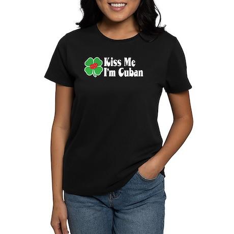 Kiss Me I'm Cuban Women's Dark T-Shirt