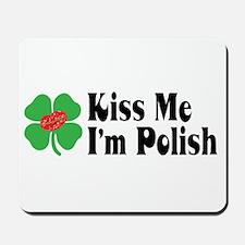 Kiss Me I'm Polish Mousepad