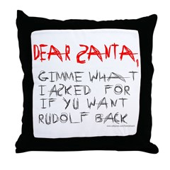 SANTA GIVE ME WHAT I WANT Throw Pillow