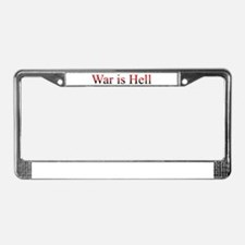 War is Hell License Plate Frame