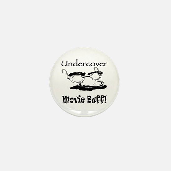 Undercover Movie Buff Mini Button