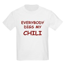 Everybody Digs My CHILI T-Shirt