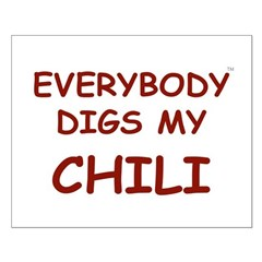 Everybody Digs My CHILI Posters