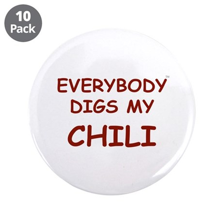 """Everybody Digs My CHILI 3.5"""" Button (10 pack)"""