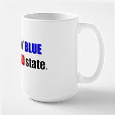 Feelin' Blue in a Red State Large Mug