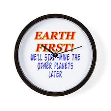 Earth First! We'll Strip-Min Wall Clock