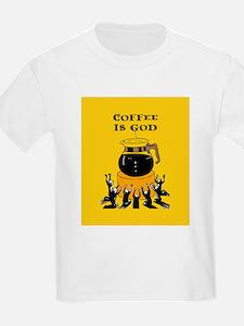 Coffee Is God T-Shirt