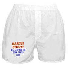 Earth First! We'll Strip-Min Boxer Shorts