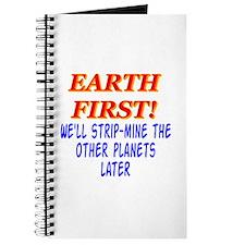 Earth First! We'll Strip-Min Journal