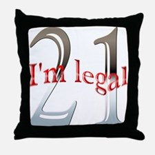 I'm Legal 21st Birthday Throw Pillow