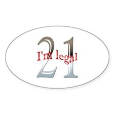 I'm Legal 21st Birthday Oval Decal