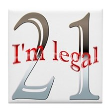 I'm Legal 21st Birthday Tile Coaster