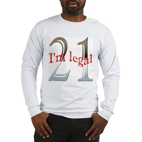 I'm Legal 21st Birthday Long Sleeve T-Shirt