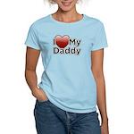 Love Daddy Women's Light T-Shirt