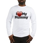 Love Mommy Long Sleeve T-Shirt