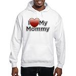 Love Mommy Hooded Sweatshirt