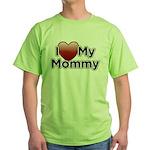 Love Mommy Green T-Shirt