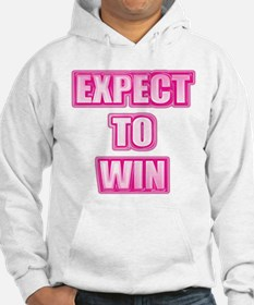 Expect To Win Hoodie