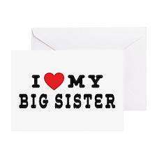 I Love My Big Sister Greeting Card