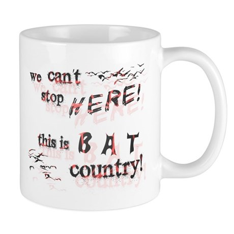 Bat Country - Mug