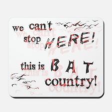 Bat Country - Mousepad