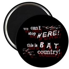 Bat Country - Magnet