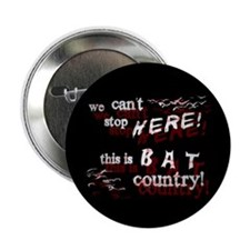 "Bat Country - 2.25"" Button (10 pack)"