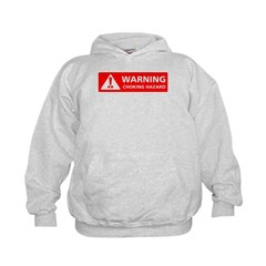 Warning! Choking Hazard Hoodie