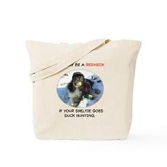 Redneck Sheltie Tote Bag