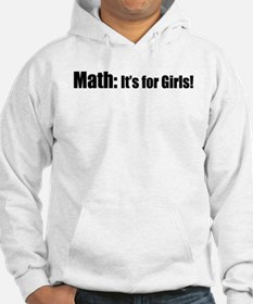 Math: It's for Girls! Hoodie