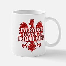 Everyone Loves a Polish Girl Mug